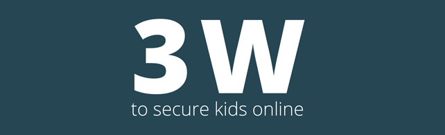 The 3W to secure your kids online
