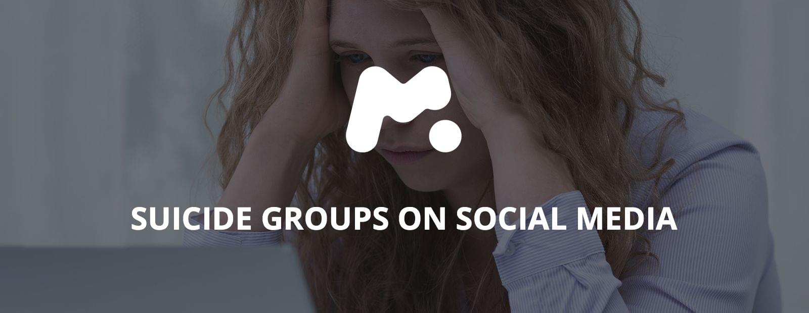 Suicide groups on Social media