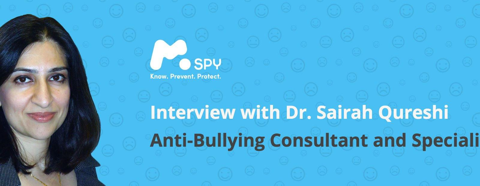 MSPY interview with Dr. Sairah Qureshi, Anti-Bullying Consultant and Specialist