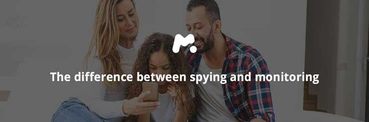 The difference between spying and monitoring