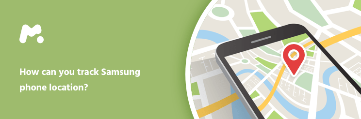 Do you know how to track Samsung Location