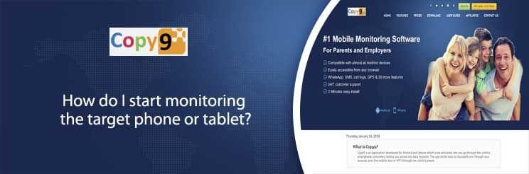 How do I start monitoring the target phone or tablet?