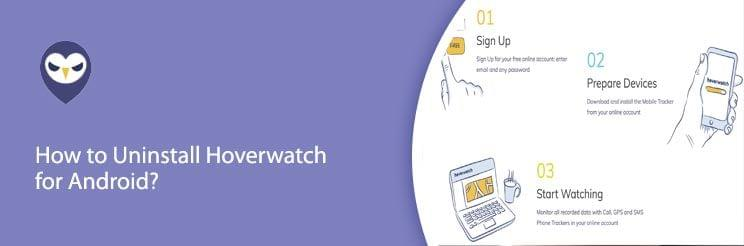 How to Uninstall Hoverwatch for Android?