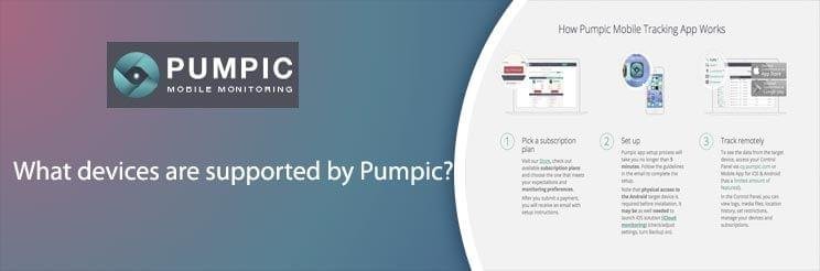 What devices are supported by Pumpic?