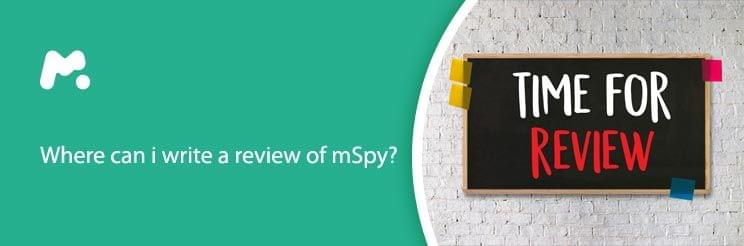 Where can i write a review of mSpy