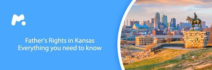 Father's Rights in Kansas: Everything you need to know