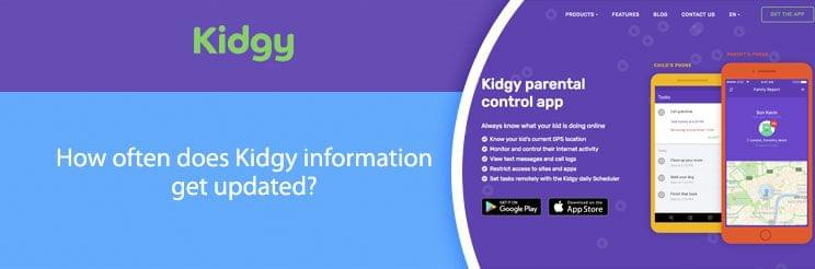 How often does Kidgy information get updated?