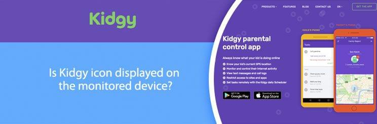 Is Kidgy icon displayed on the monitored device?