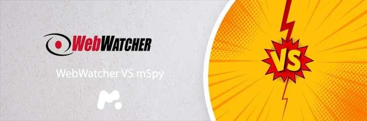 Find out why WebWatcher the most decent competitor is mSpy
