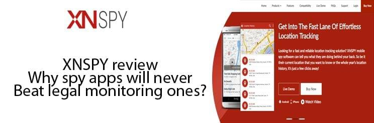XNSPY review: why spy apps will never beat legal monitoring ones?