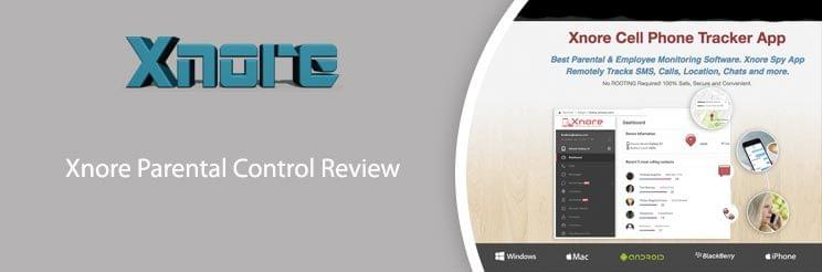 Xnore Parental Control Review: Pros and Cons Of The App