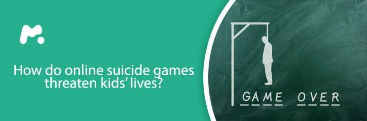 How do online suicide games threaten kids' lives