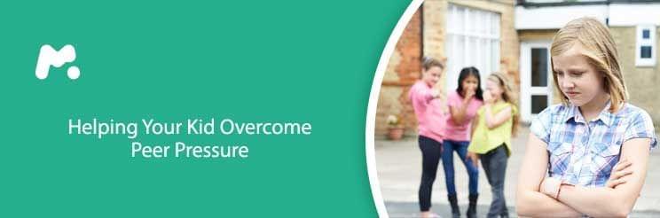 Helping Your Kid Overcome Peer Pressure