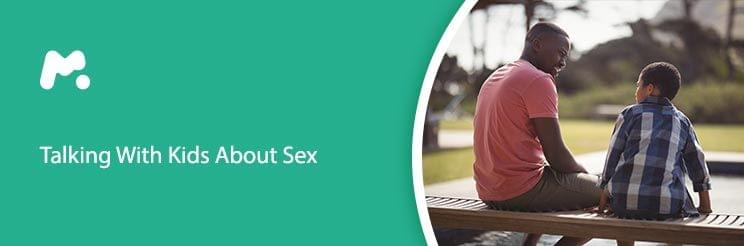 How And When To Tell Your Kid About Sex